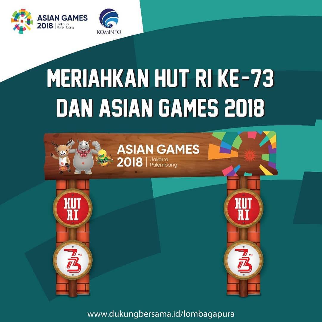 Lomba Gapura 73th Kemerdekaan dan Asian Games 2018