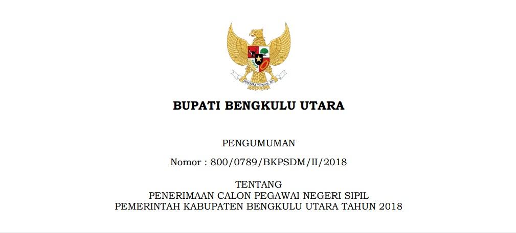 Informasi Penerimaan CPNS Daerah Kabupaten Bengkulu Utara Tahun 2018